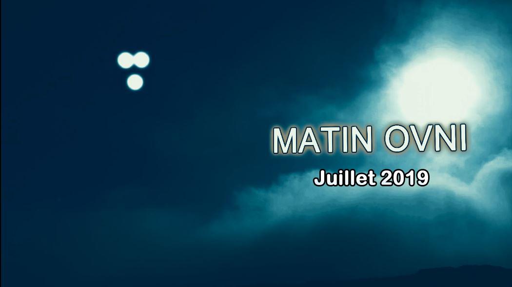 Matin Ovni Juillet 2019